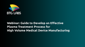 webinar-guide-to-develop-an-effective-plasma-treatment-process-for-high-volume-medical-device-manufacturing