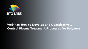 how-to-develop-and-quantitatively-control-plasma-treatment-processes-for-polymers