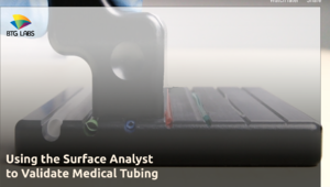Using the Surface Analyst to Validate Medical Tubing