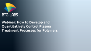 Webinar- How to Develop and Quantitatively Control Plasma Treatment Processes for Polymers-1