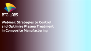 Webinar- Stratgies to Conttrol and Optimize Plasma Treatment in Composite Manufacturing -1