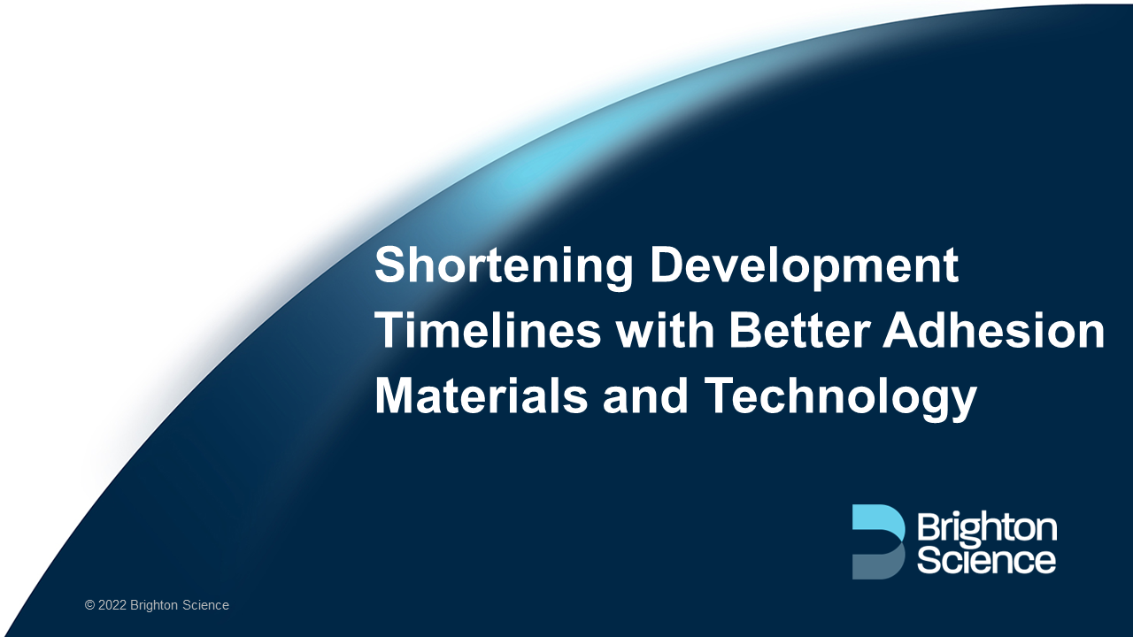 shortening-development-timelines-with-better-adhesion-materials-and-technology-webinar